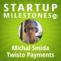 Artwork for Focus on small markets as an advantage, need for patient capital, challenges of a two-sided business model - with Michal Smida, Twisto Payments Founder&CEO, Prague
