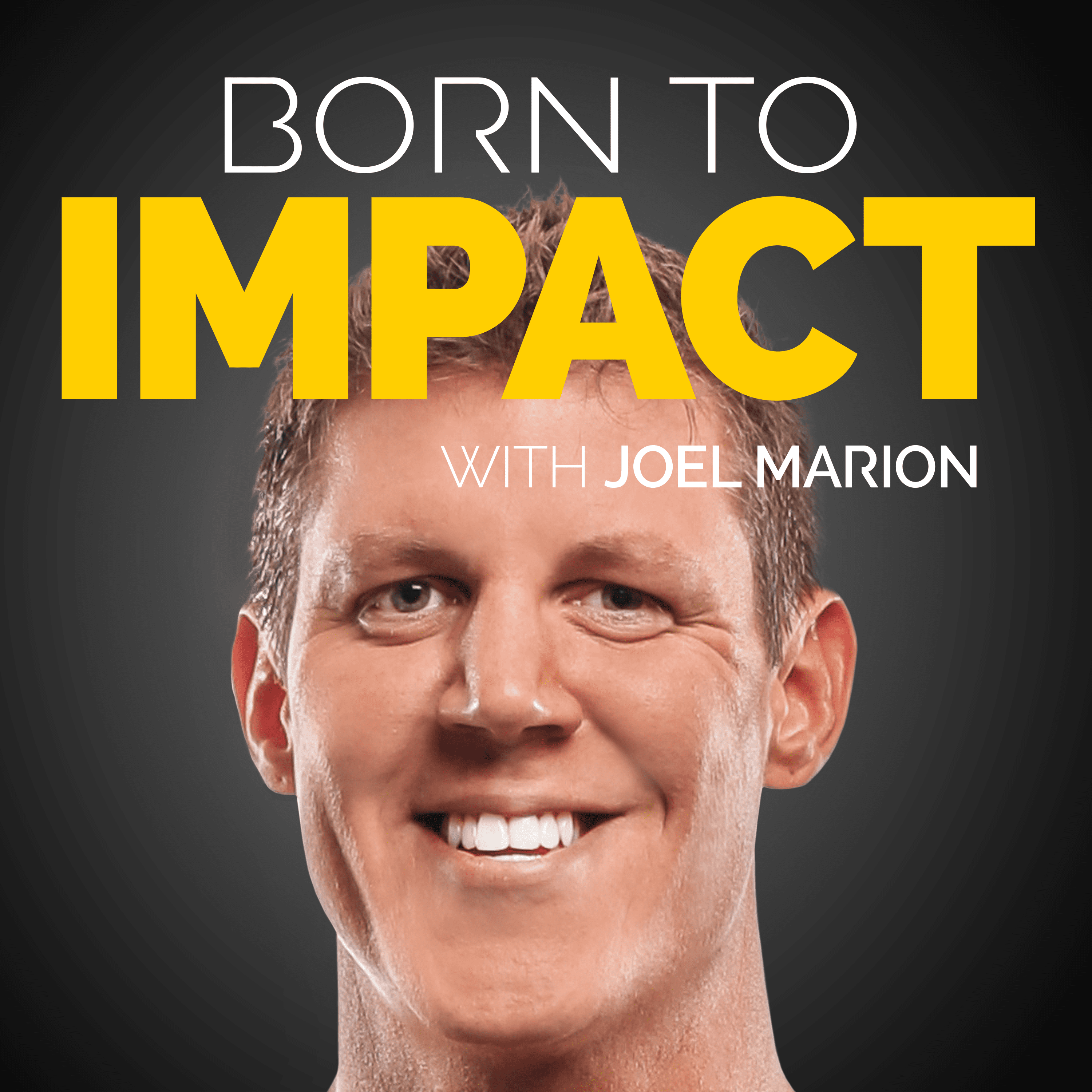Artwork for 5 Pillars of Impact, Part I, with Joel Marion – BTI 01