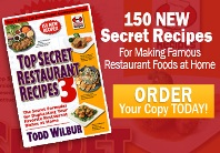 Get A Free Copy of Top Secret Recipes Author Todd Wilbur's Latest Book*