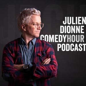 Julien Dionne Comedy Hour