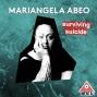 Artwork for Surviving Suicide: Mariangela Abeo
