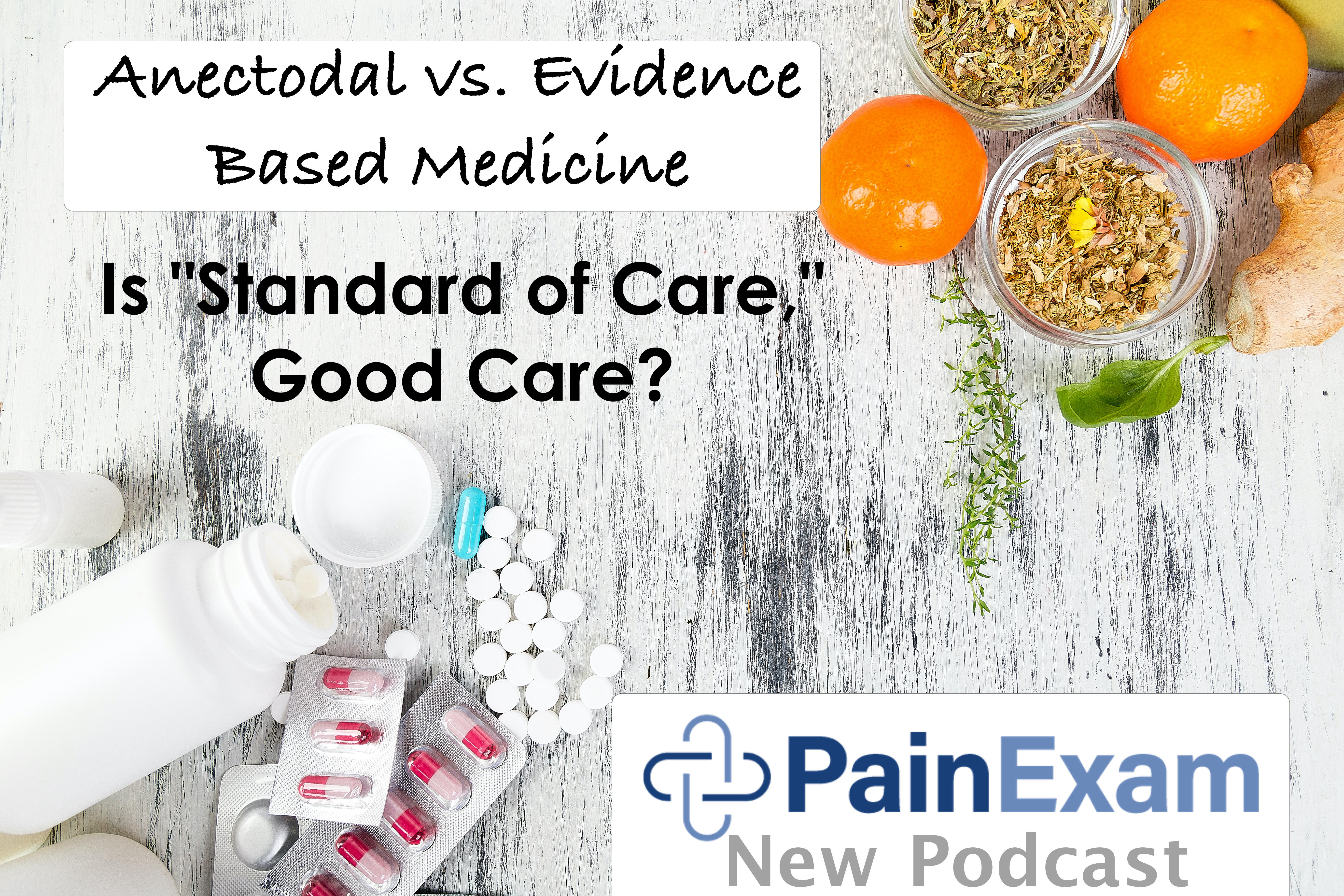 Evidence Based Pain Management