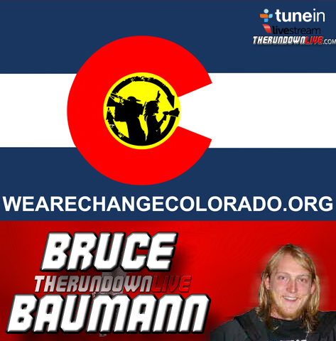 The Rundown Live #150 Bruce Baumann (WRC Colorado,Fed Arrest Lawsuit, Lieberman Confrontation)