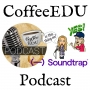 Artwork for Episode 3: CoffeeEdu - A Conversation about Going STEAM