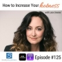 "Artwork for Episode #125: ""How To Increase Your Hotness"" with Leta Greene"