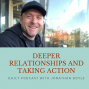 Artwork for Deeper Relationships And Taking Action