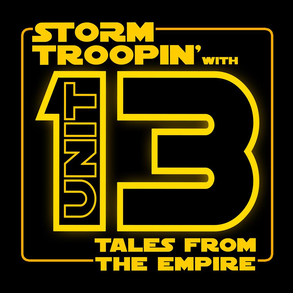 Stormtroopin' With Unit 13: Tales From The Empire logo
