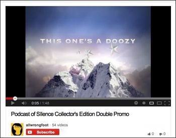 Podcast of Silence Collector's Edition YouTube Promo Double Play