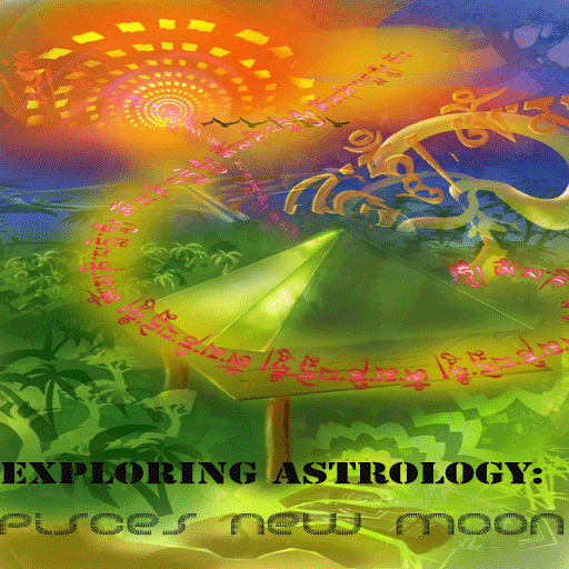 Exploring Astrology: Pisces New MoOn... Sky to Ground