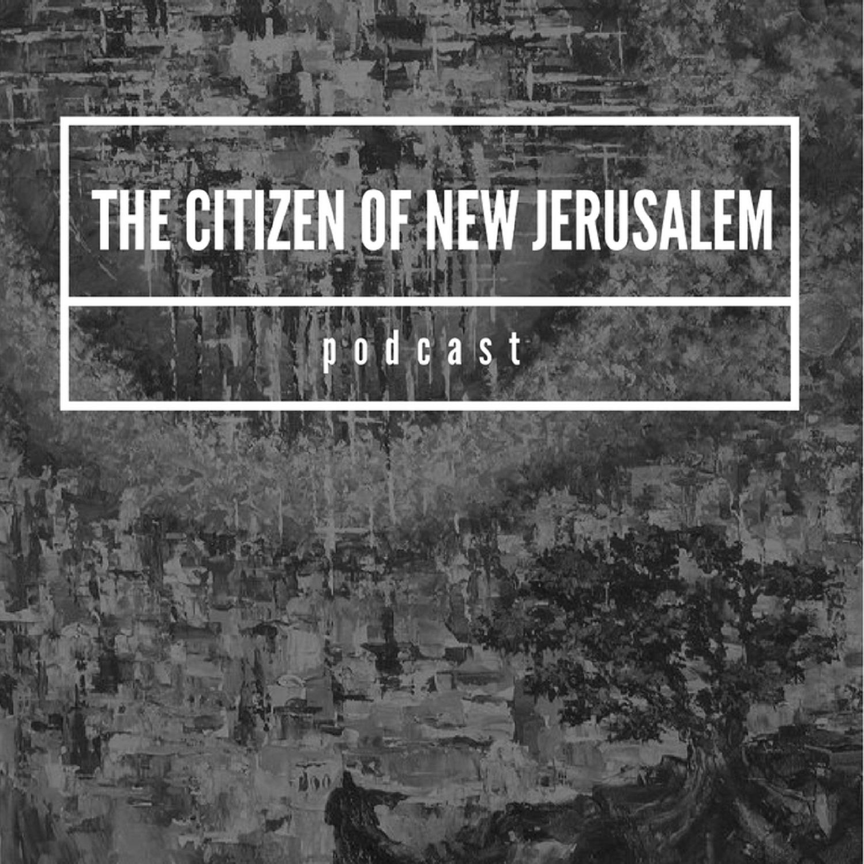 The Citizen of New Jerusalem Podcast show art