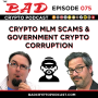 Artwork for Crypto MLM Scams & Government Crypto Corruption