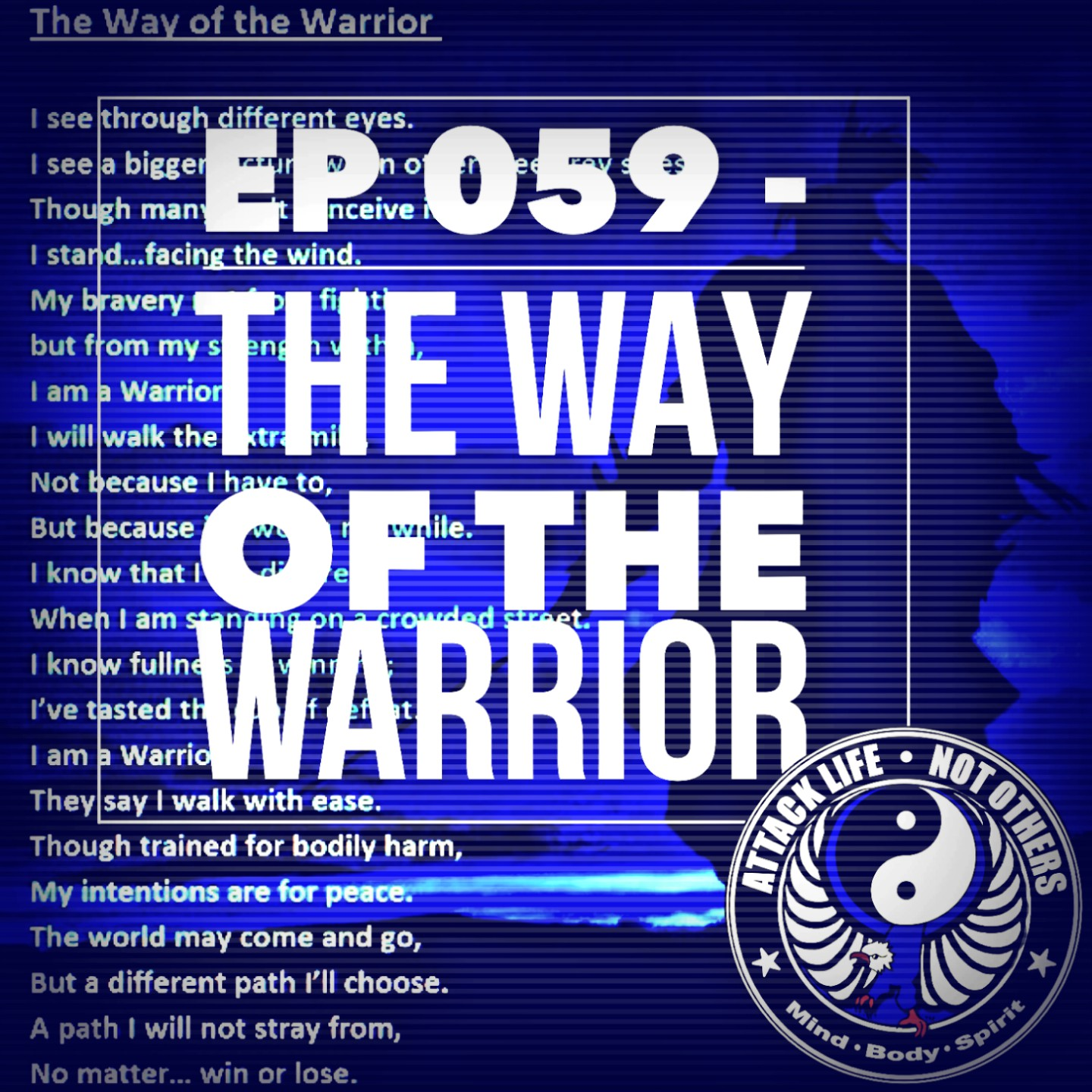 Artwork for Ep 059 - The Way of The Warrior