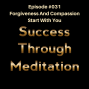 Artwork for Episode #031 - Forgiveness & Compassion - Start With You