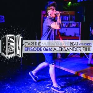 Start The Beat 066: ALEKSANDER PIHL