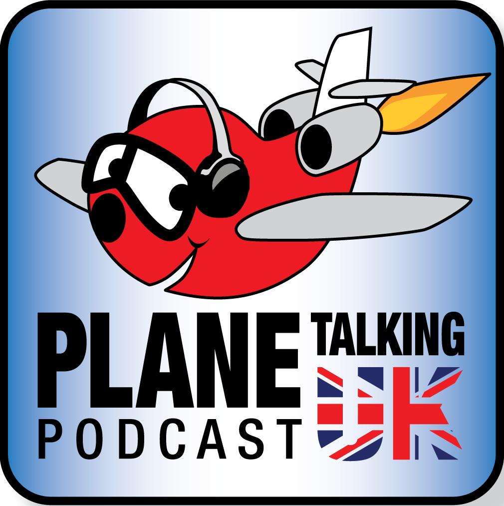 Artwork for Plane Talking UK Podcast Episode 122