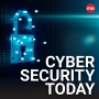 Artwork for Cyber Security Today -A new version of Android ransomware, ransomware hits international law firm and cruise line gives more detail about cyberattack