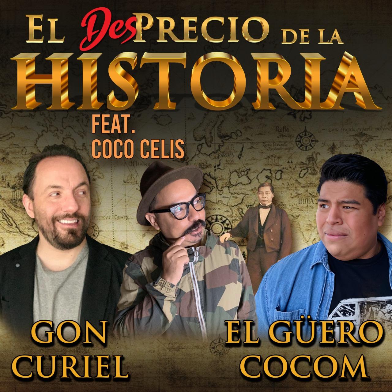 19 - Benito Juárez plagió su frase ft. Coco Celis