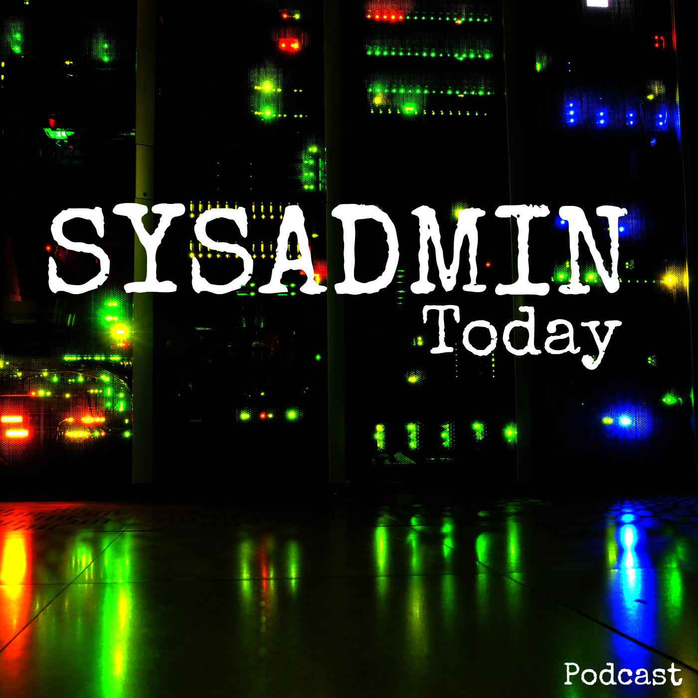 Sysadmin Today Podcast show art
