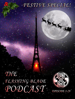 The Flashing Blade Podcast 1-29