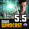 DWO WhoCast - #5.5 - Doctor Who Podcast