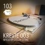 Artwork for Episode 103. KREaTE 003 - mixed by Collin Stone