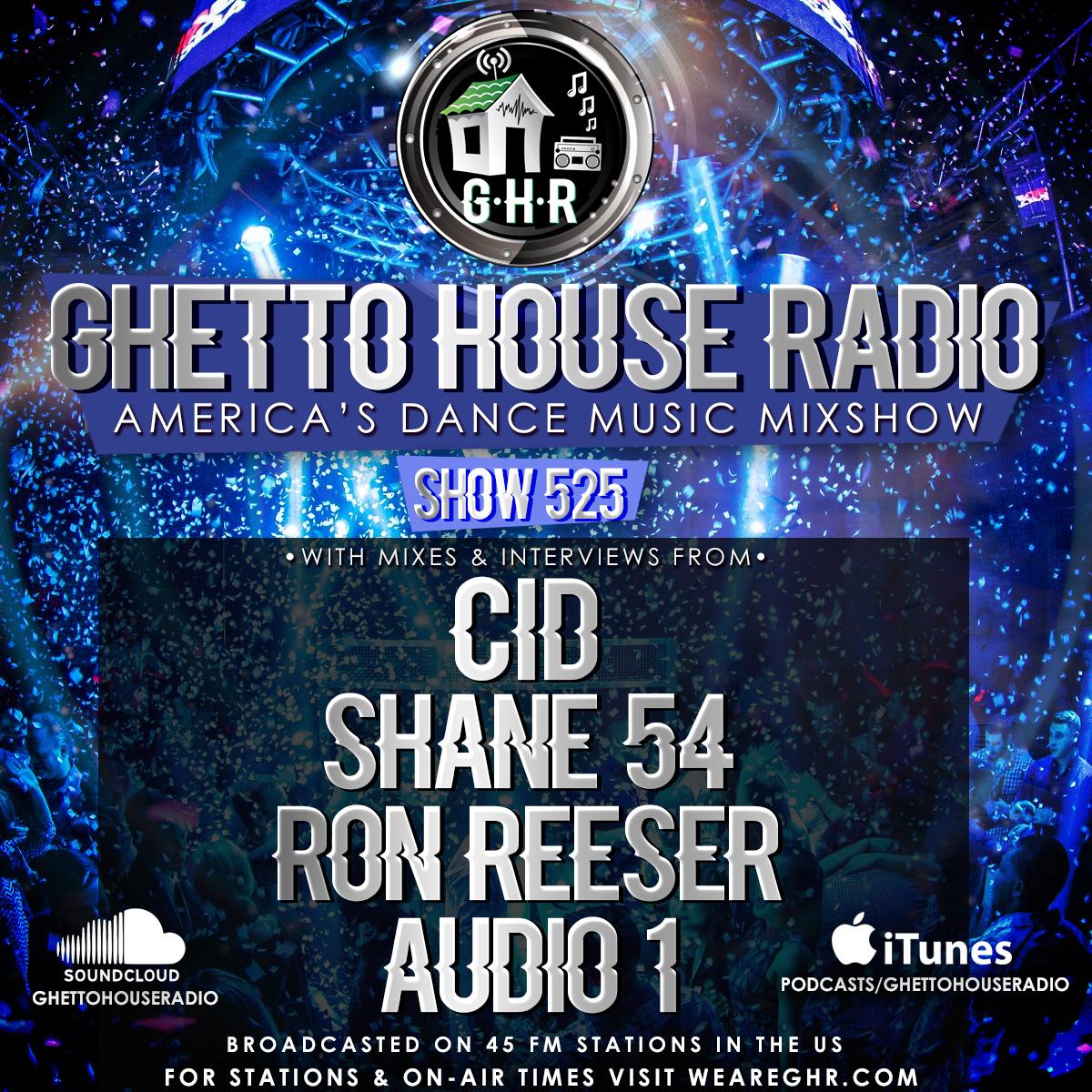GHR - Show 525 - CID, Shane 54 & More!