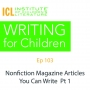 Artwork for Nonfiction Articles You Can Write Part 1 | Writing for Children 103