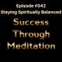 Artwork for Episode #042 - Staying Spiritually Balanced