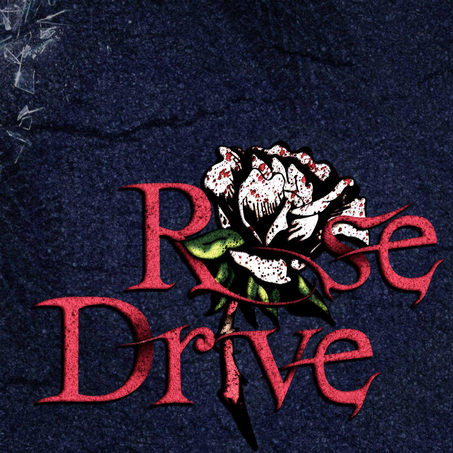 Rose Drive show art