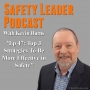 Artwork for Ep 47: Top 3 Strategies To Be More Effective in Safety