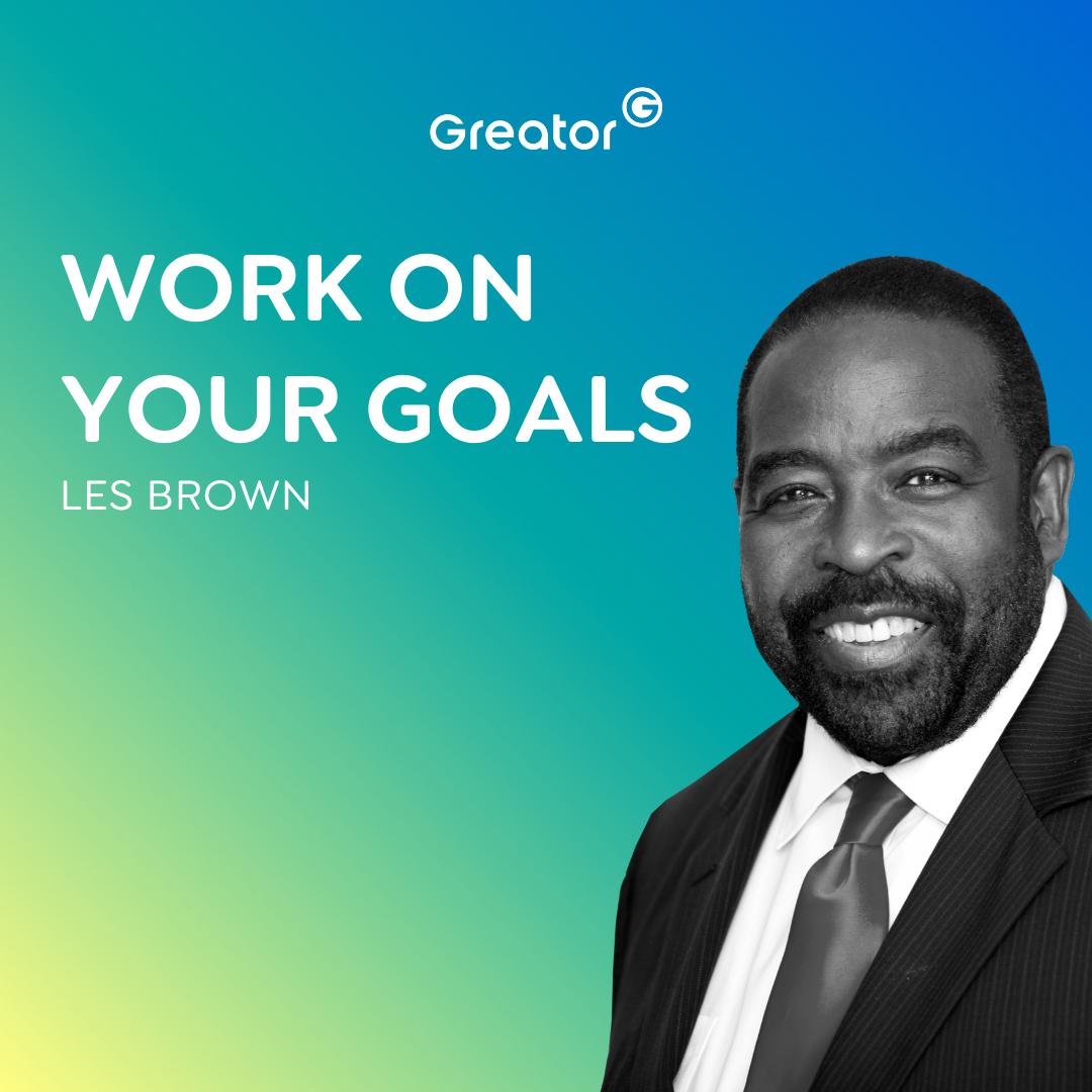 #738 Was sind deine Ziele? // Les Brown I EN