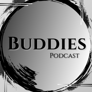 Buddies Podcast