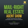 Artwork for 062 Mail-Right Real Estate Show: LinkedIn Tips & Tricks Mail Right Real Estate Agent Show