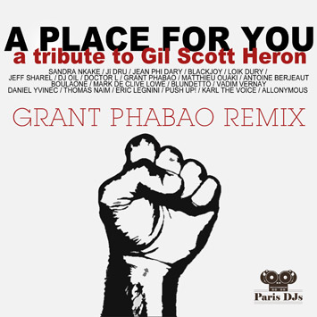 Tribute To Gil Scott-Heron - A Place For You (Grant Phabao Remix)