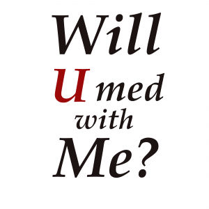 #12 Will U Med with Me?