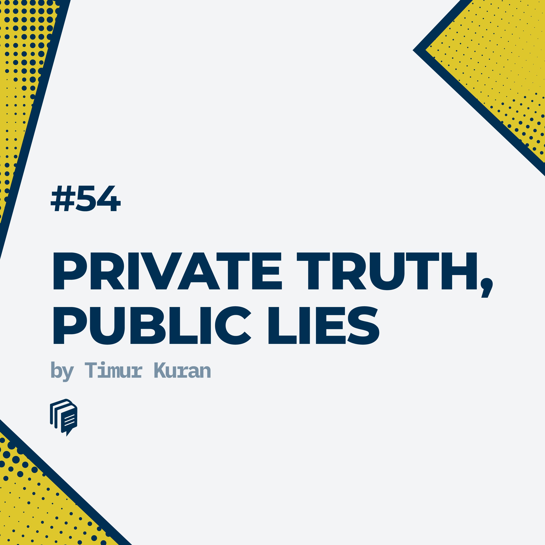 54: Private Truths, Public Lies(خلاصهی کتاب حقایق نهان، دروغهای عیان)