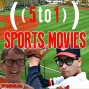 Artwork for 58 - Sports Movies - 5 to 1