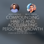 Artwork for #62 Building Compounding Habits and Accelerating Personal Growth with Renat Gabitov