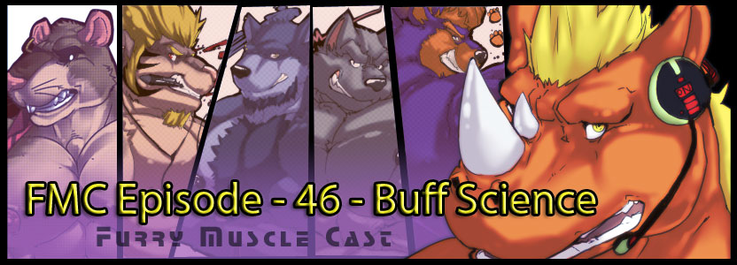 Furry-Muscle Cast – 46 – Buff Science