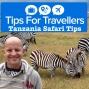 Artwork for Tanzania Safari Tips For Travellers Podcast #267