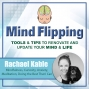 Artwork for Ep58: Rachael Kable, Mindfulness, Curiosity, Anxiety, Meditation, Doing the Best That I Can