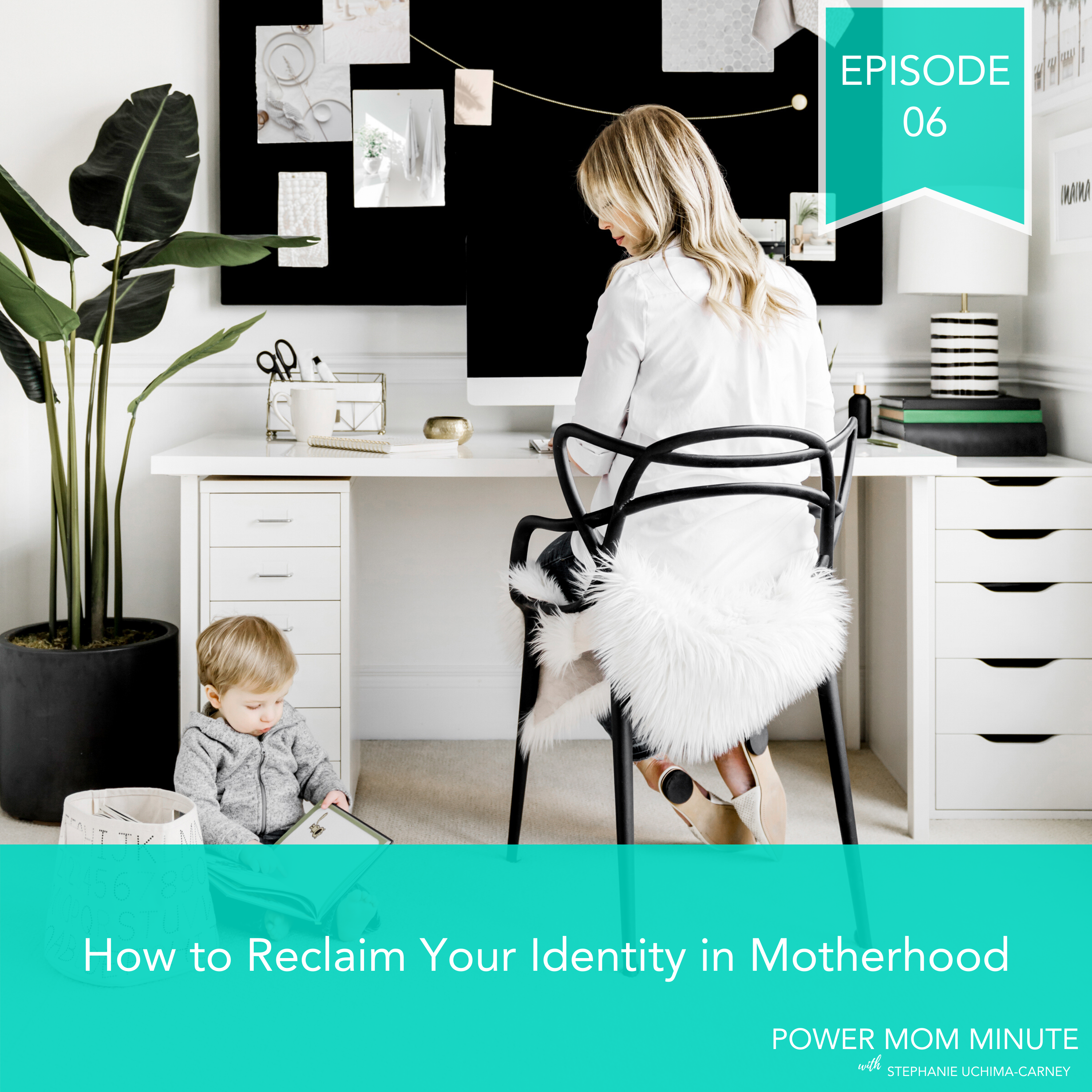 Artwork for 06. How to Reclaim Your Identity in Motherhood