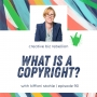 Artwork for Episode 90 - What is a Copyright? with Kiffanie Stahle Part 1