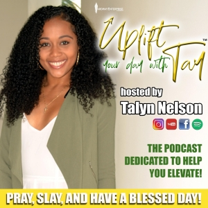 UPLIFT YOUR DAY WITH TAY