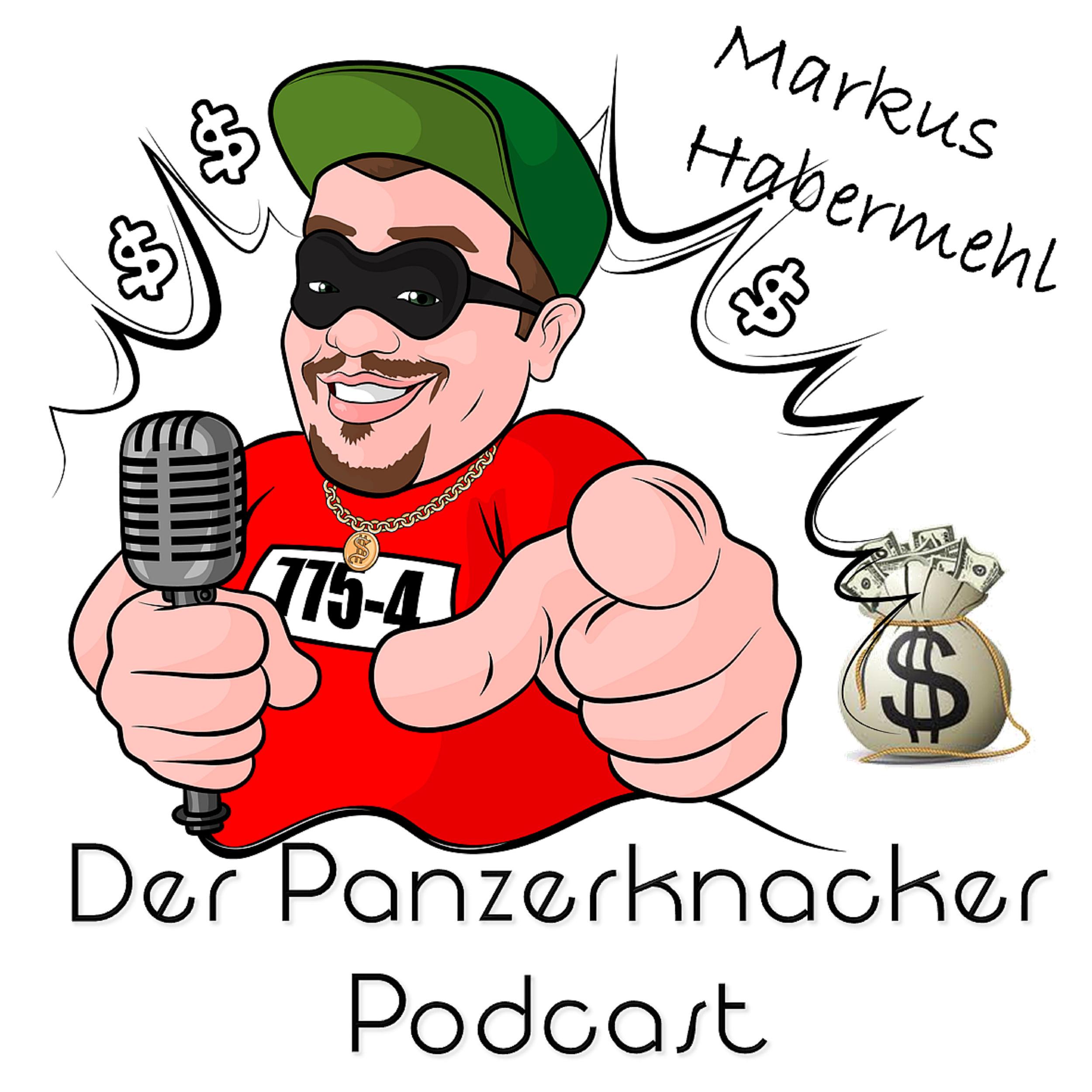 Der Panzerknacker - DER Finanz Podcast von Markus Habermehl show art