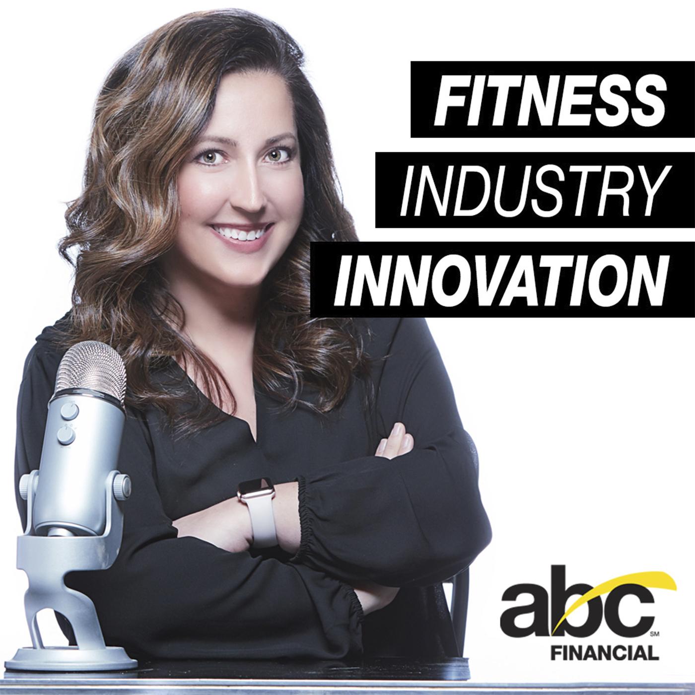 Fitness Industry Innovation Podcast