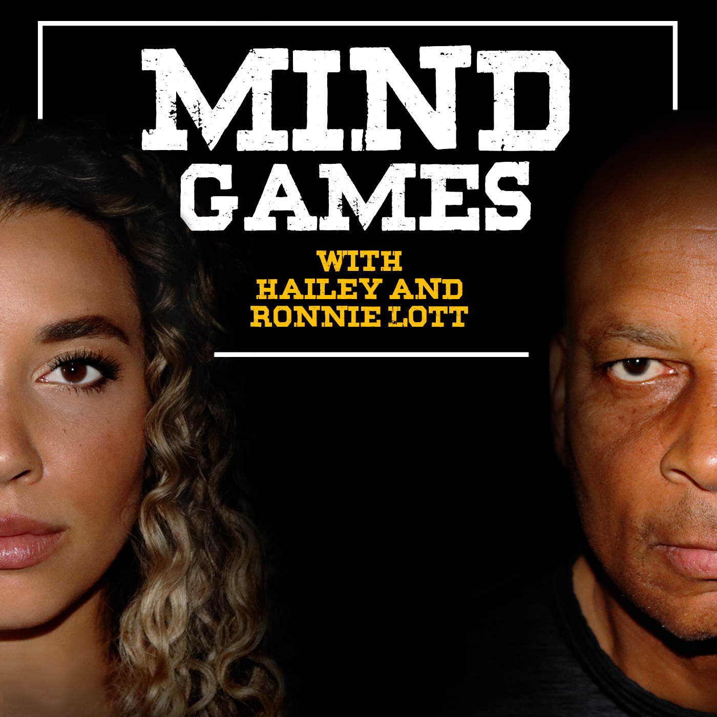 The Mind Games Podcast with Hailey and Ronnie Lott show art