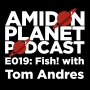 Artwork for E019: Fish! with Tom Andres