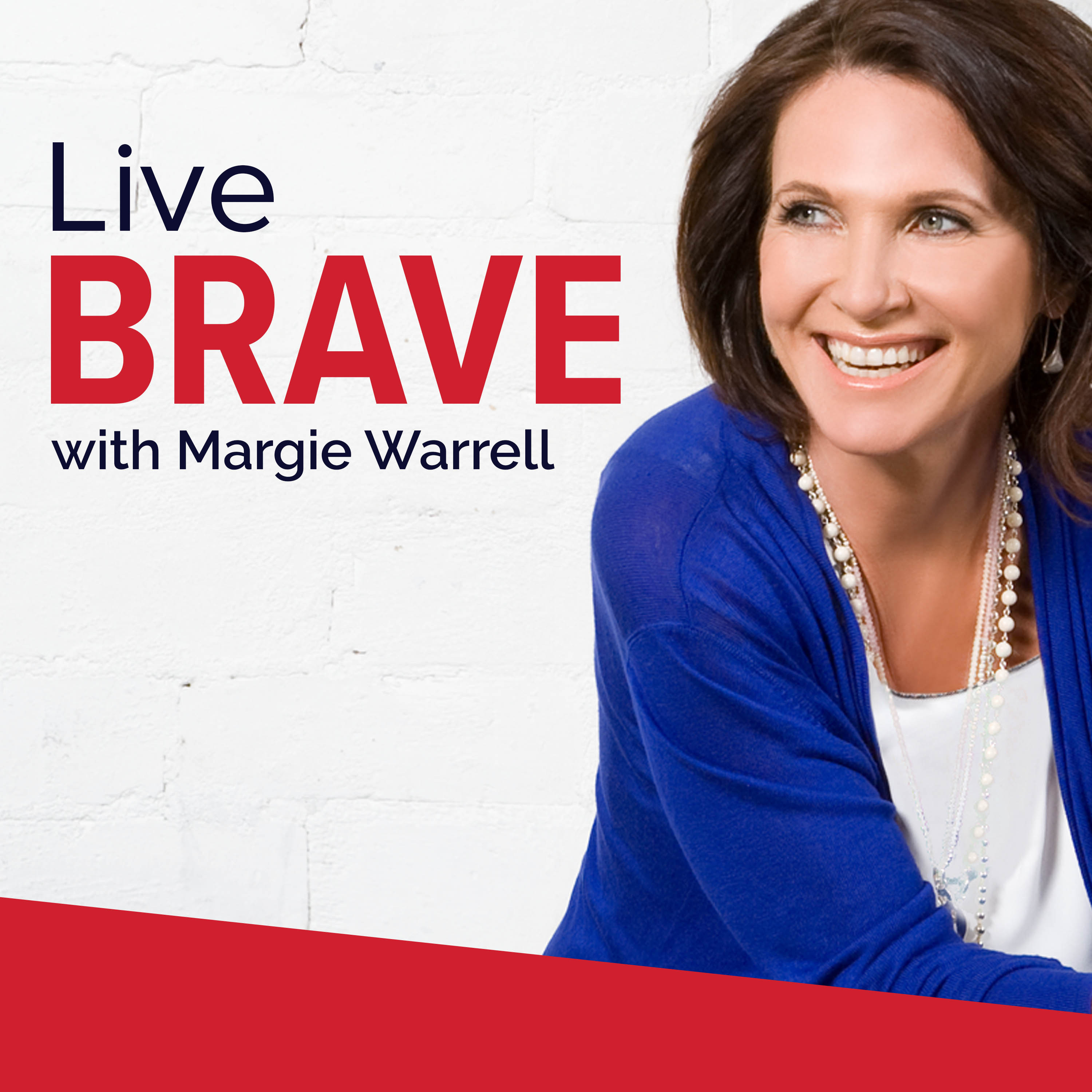 Live Brave with Margie Warrell show art