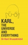 Artwork for Karl, The Universe and Everything